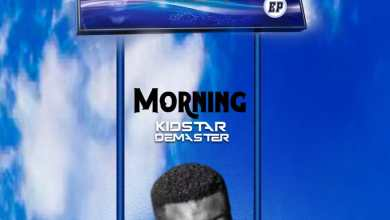 Photo of Kidstar Demaster – Morning (Unfading Love EP 3)
