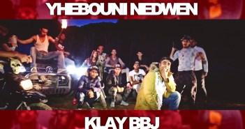 Klay Bbj 2016 ✪ يحبّوني ندوان  ✪ Yhebouni Nedwen  Accueil klay bbj 2016 yhebouni nedwen youtube thumbnail
