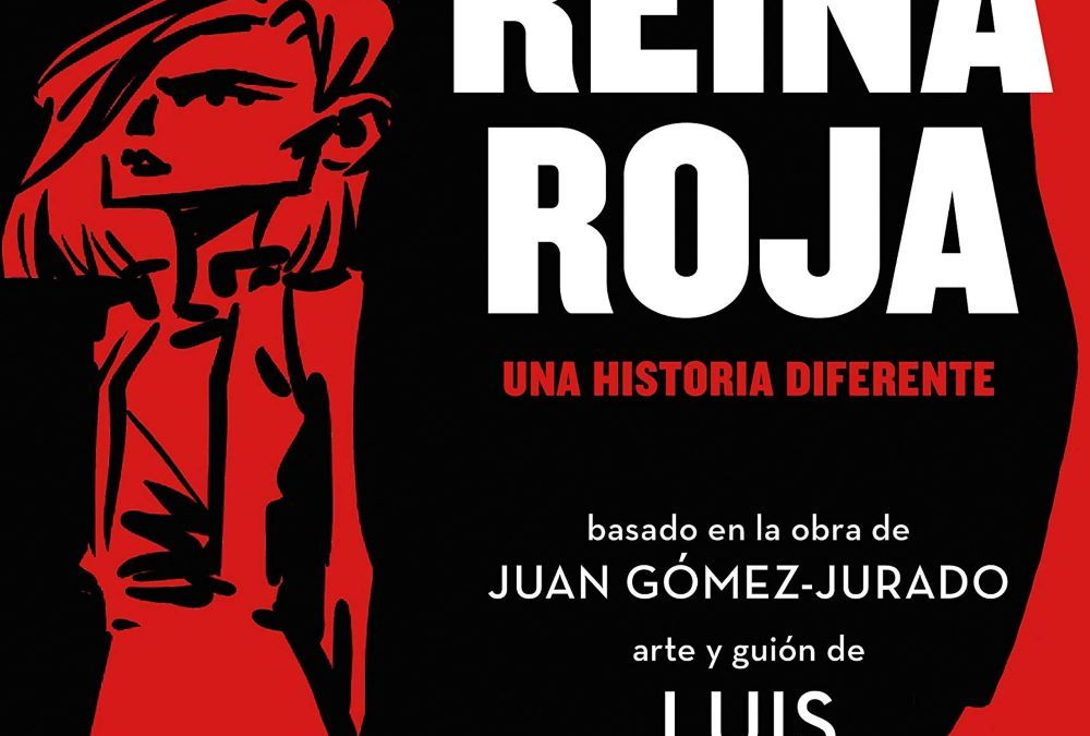 Reina Roja: Una historia diferente