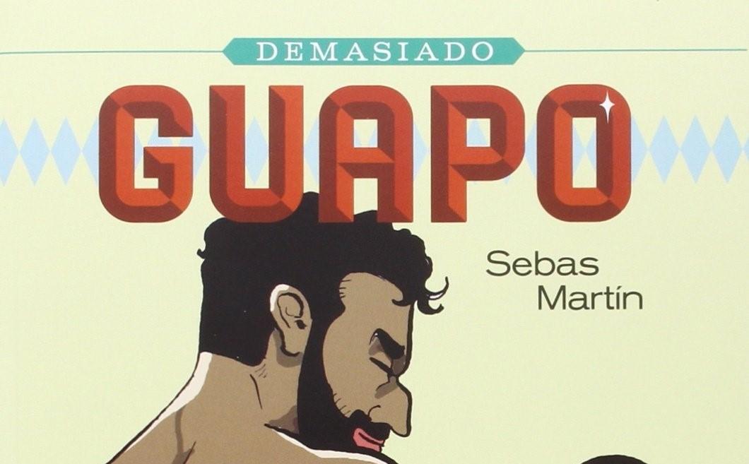 Demasiado Guapo, Sebas Martín