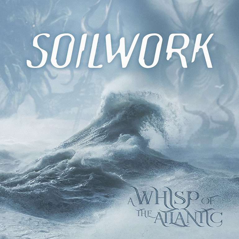 REVIEW: Soilwork – EP A Whisp of the Atlantic