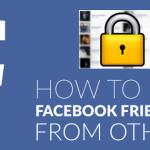 Hướng dẫn cách ẩn danh sách bạn bè trên Facebook đơn giản