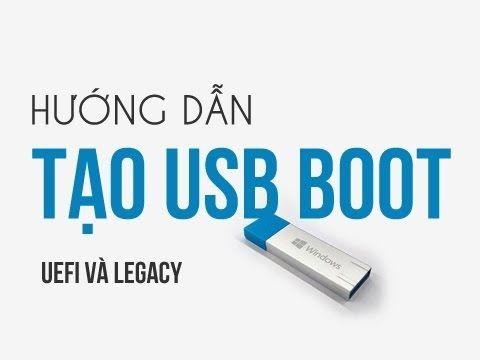 Hướng dẫn tạo USB Boot cứu hộ máy tính đa năng chuẩn Legacy/UEFI