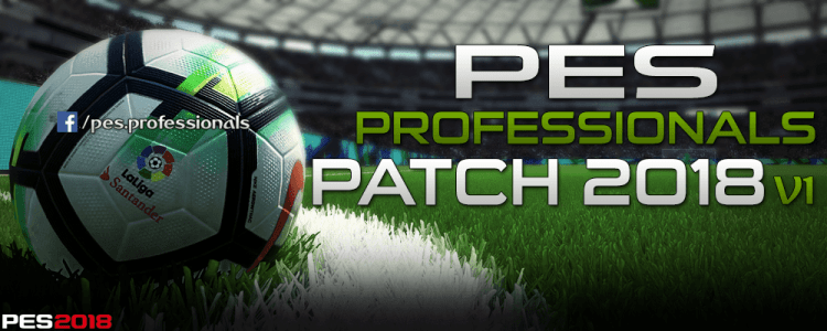 [Fshare] PES Professionals Patch 2018 V1 - Patch PES 2018 mới nhất