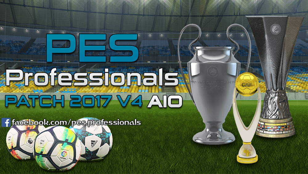 [Fshare] PES Professionals Patch 2017 V4 - Patch PES 2017 mới nhất [Fshare] PES Professionals Patch 2017 V4 - Patch PES 2017 mới nhất