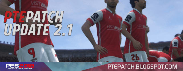 [Fshare] PTE Patch 2018 Update 2.1 - Patch PES 2018 mới nhất [Fshare] PTE Patch 2018 Update 2.1 - Patch PES 2018 mới nhất