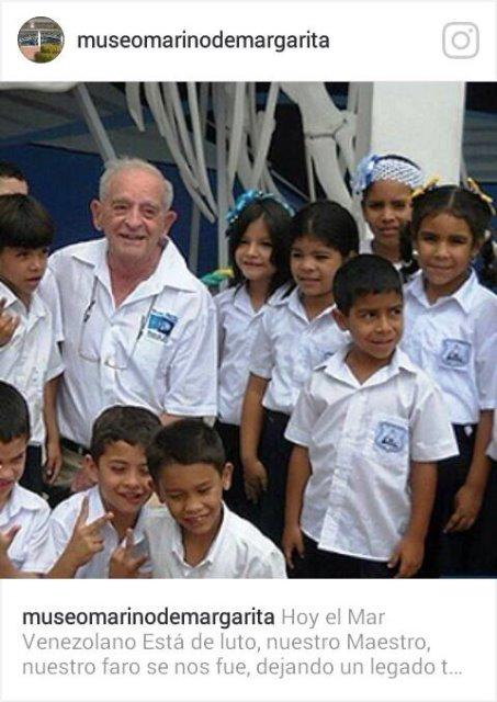 """El Museo Marino publicó en su cuenta de Instagram: """"Hoy el mar venezolano está de luto, nuestro maestro, nuestro faro se nos fue"""