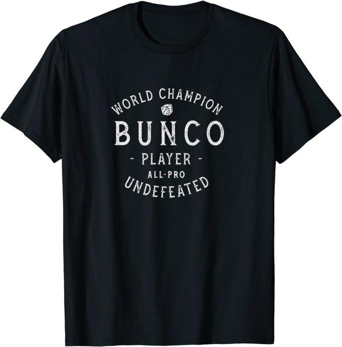 Retro World Champion Bunco Player Undefeated T-Shirt