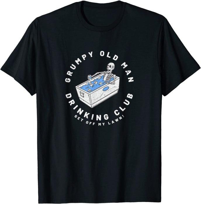 """Grumpy Old Man Drinking Club """"Get Off My Lawn"""" T-Shirt"""