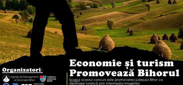 """Concurs foto """"Economie și Turism – Promovează Bihorul """""""