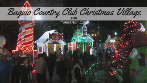The Baguio Country Club Christmas Village 2016