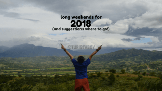 2018 Long Weekends | Turista Boy