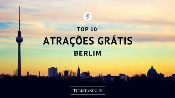 10 atrações grátis em Berlim