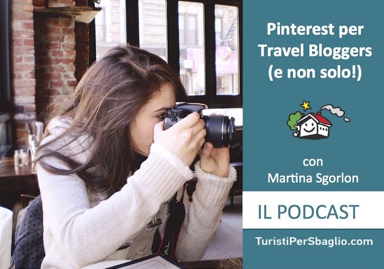 Pinterest per Travel Bloggers (e non solo!) con Martina Sgorlon