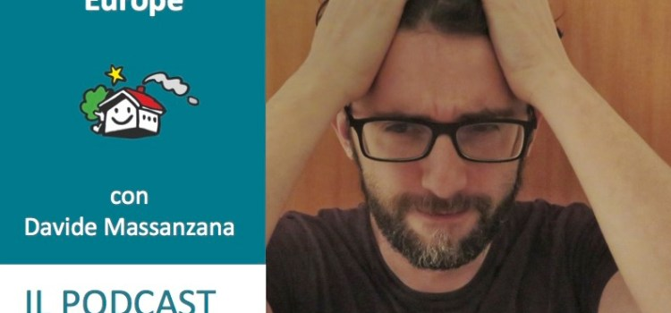 Looking for Europe con Davide Massanzana [Podcast 022]