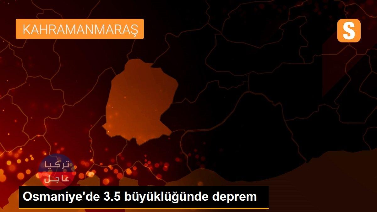 تركيا عاجل   زلزال بقوة 3.3 يضرب عثمانية جنوبي تركيا   تركيا عاجل