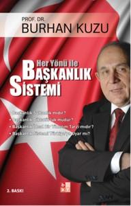 Her Yönü ile Başkanlık Sistemi - Prof. Dr. Burhan KUZU