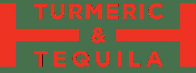 Turmeric & Tequila