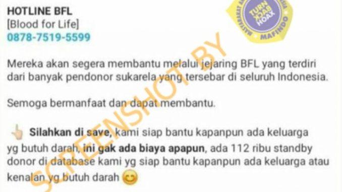 [SALAH] Pesan Berantai Donor Darah Gratis Oleh Blood For Life (BFL) Indonesia