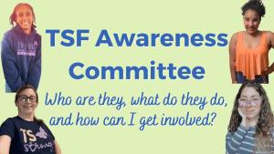 TSF Awareness Commitee