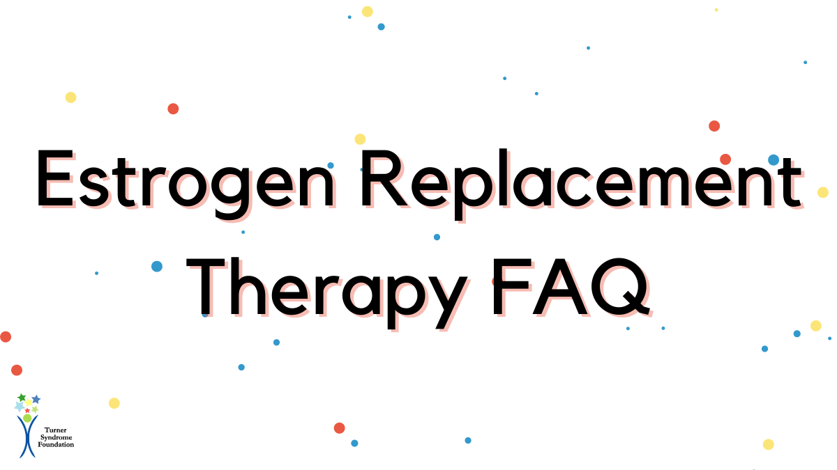 Estrogen Replacement Therapy FAQ