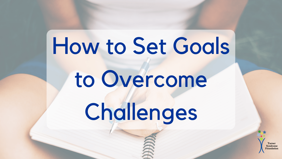 How to Set Goals to Overcome Challenges