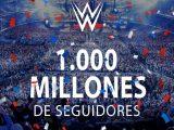 WWE llega a 1 billón de seguidores