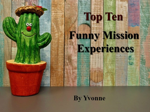 Funny Mission Experiences