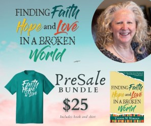 Pre-sale of Finding Faith, Hope, and Love in a Broken World