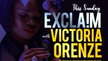 Exclaim with Victoria Orenze
