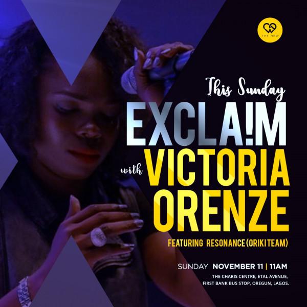 Exclaim with Victoria Orenze