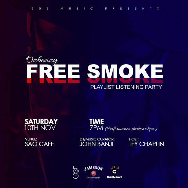 Free Smoke Playlist Listening Party