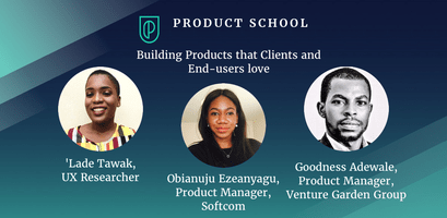 Building Products that Clients and End-Users Love