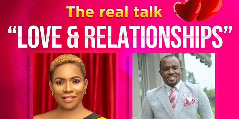 Real Talk: Love & Relationships