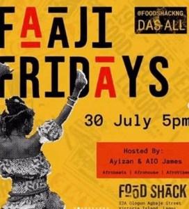 Faaji Friday