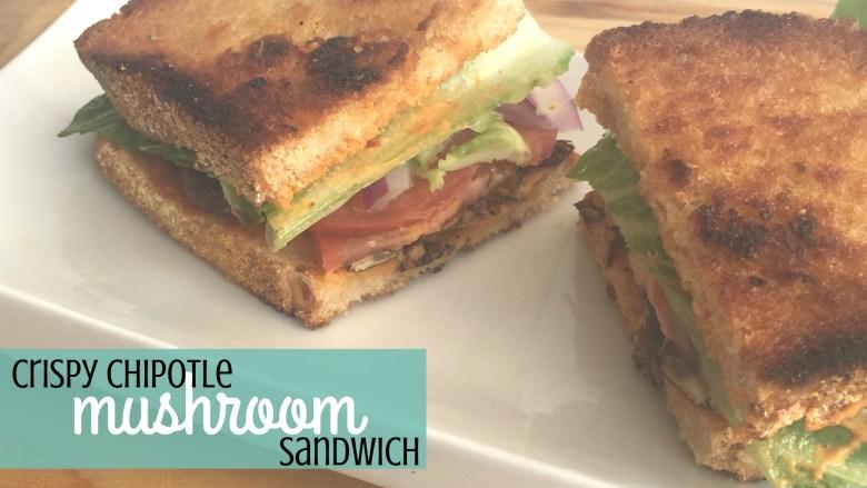 crispy chipotle mushroom sandwich recipe