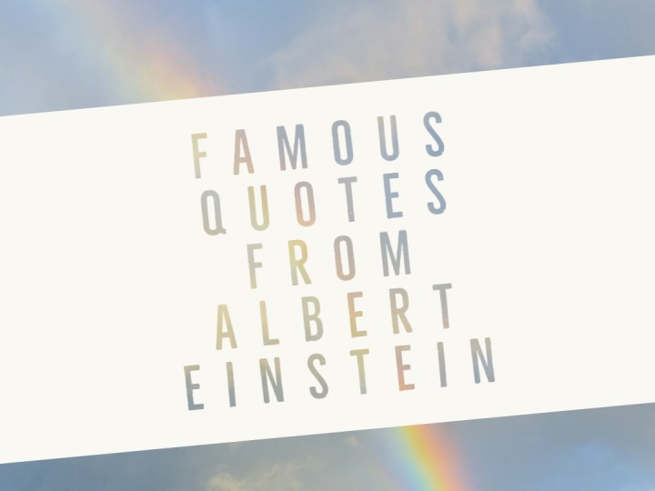 35 Famous quotes from Albert Einstein
