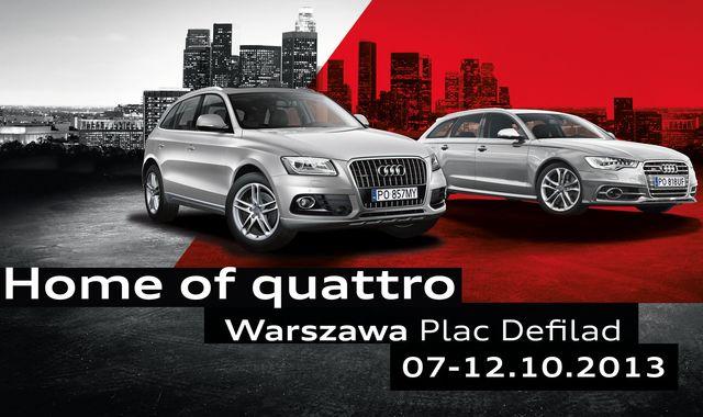 """""""Home of quattro"""" zawita do Warszawy"""