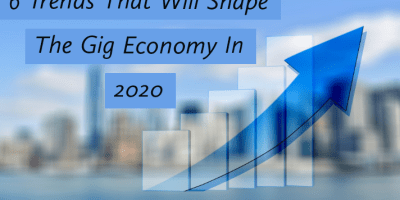 Trends That Will Shape The Gig Economy In 2020