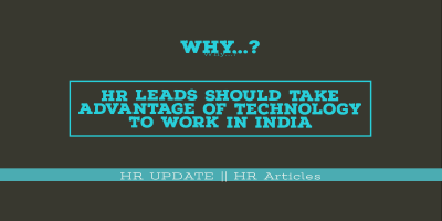 HR Leads Should Take Advantage Of Technology To Work In India