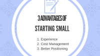 Three Advantages of Starting Small as an Entrepreneur