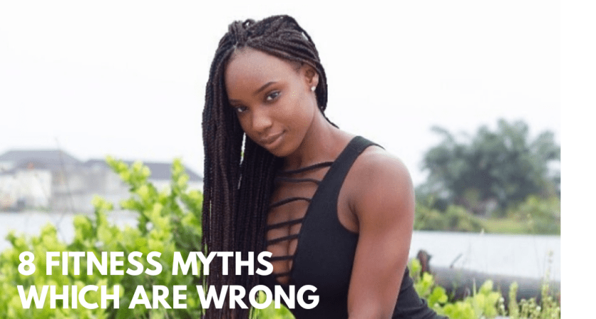 8 Fitness Myths That Are Completely Wrong!