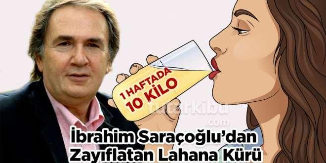 İbrahim Saraçoğlu'dan 10 Kilo Zayıflatan Tarif