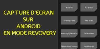 Faire Une Capture d'Ecran En Moe Recovery Sur Android