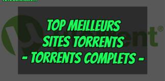 Top 10 Meilleurs Sites Torrents 2019