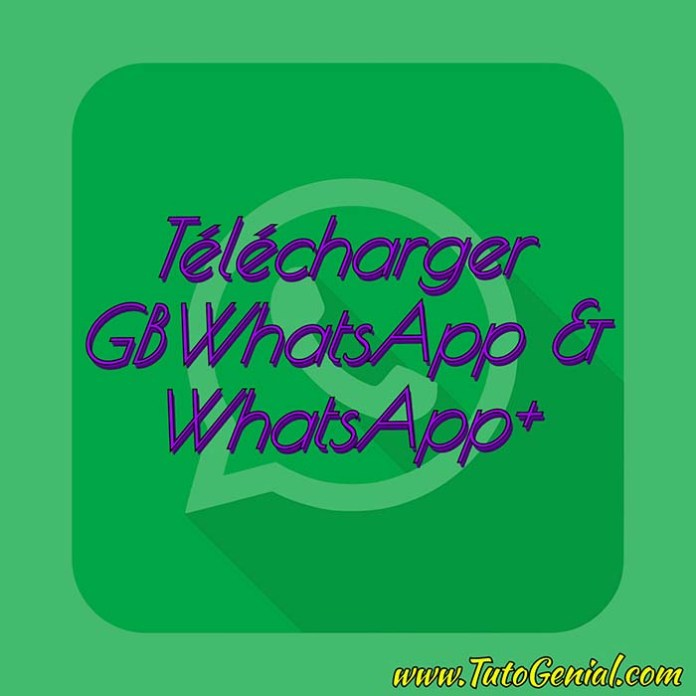 Telecharger GBWhatsApp / WhatsApp+