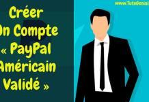 Comment Créer Un Paypal Américain depuis l'Afrique !