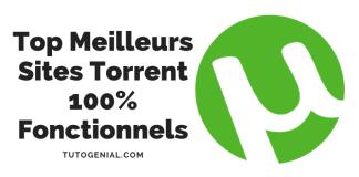 Top 10 Meilleurs Sites Torrent En 2019 Qui Fonctionnent [No Fake]