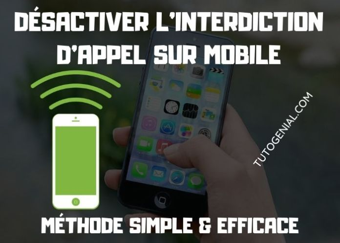 *33*0000# : débloquer l'interdiction d'appel sur mobile