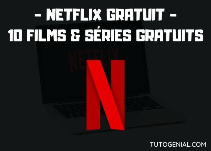 Netflix Gratuit : 10 films et séries à regarder sans abonnement